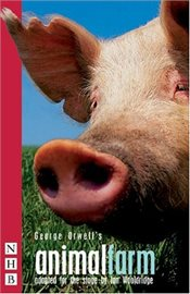 Animal Farm (play) - Orwell, George