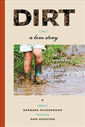 Dirt: A Love Story - Richardson, Barbara