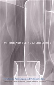 Writing and Seeing Architecture - Portzamparc, Christian de