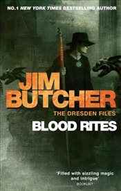 Blood Rites : The Dresden Files Book 6 - Butcher, Jim