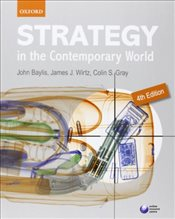 Strategy in the Contemporary World 4e - Baylis, John