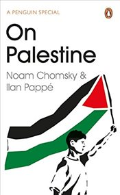 On Palestine - Chomsky, Noam