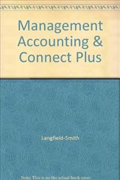 Management Accounting & Connect Plus - Langfield-Smith,