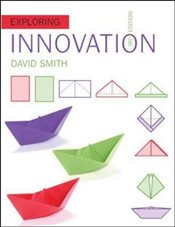Exploring Innovation 3e - Smith, David