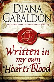 Written in My Own Hearts Blood : Outlander 8 - Gabaldon, Diana