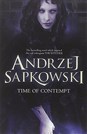 Time of Contempt : Witcher II - Sapkowski, Andrzej