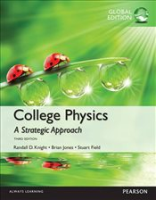College Physics 3e : A Strategic Approach Technology - Knight, Randall D.
