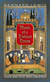 Music of a Distant Drum : Classical Arabic, Persian, Turkish and Hebrew Poems - Lewis, Bernard