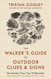 Walkers Guide to Outdoor Clues and Signs - Gooley, Tristan
