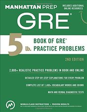 5 Ib. Book of GRE Practice Problems : GRE Strategy Guide Supplement -