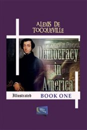 Democracy in America : Book One - Tocqueville, Alexis De