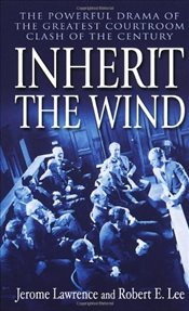 Inherit the Wind - Lawrence, Jerome