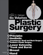 Plastic Surgery 3E : 6-Volume Set : Expert Consult Premium Edition - Enhanced Online Features and Pr - Neligan, Peter C.