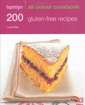 200 Gluten-Free Recipes: Hamlyn All Colour Cookbook - Blair, Louise