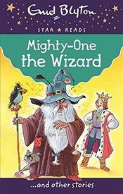 Mighty One the Wizard (Enid Blyton: Star Reads Series 3) - Blyton, Enid