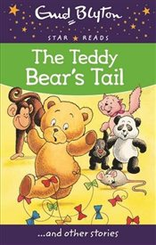 Teddy Bears Tail (Enid Blyton: Star Reads Series 5) - Blyton, Enid
