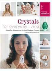 Healing Handbooks: Crystals for Everyday Living - Bounty,