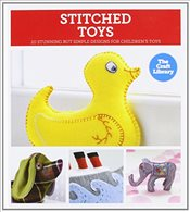 Craft Library: Stitched Toys - Haxell, Kate