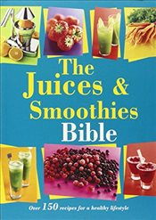 Juices and Smoothies Bible - Bounty,