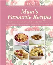 Mums Favourite Recipes -