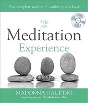 Meditation Experience: Your complete meditation workshop in a book - Gauding, Madonna