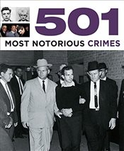 501 Most Notorious Crimes (501 Series) - Donnelley, Paul
