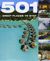 501 Great Places to Stay (501 Series) - Backhouse, Fid