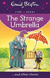Strange Umbrella (Enid Blyton: Star Reads Series 6) - Blyton, Enid