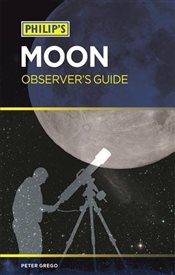 Philips Moon Observers Guide - Grego, Peter