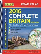 Philips Complete Road Atlas Britain and Ireland 2016: Spiral - Philips,