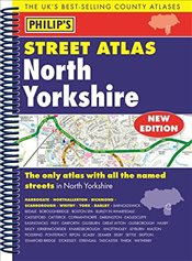 Philips Street Atlas North Yorkshire: Spiral Edition (Philips Street Atlases) - Philips,
