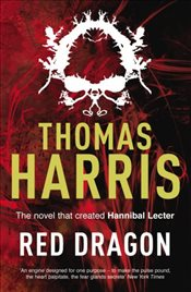 Red Dragon : Hannibal Lecter - Harris, Thomas