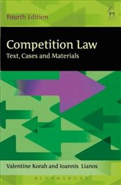 Competition Law : Text, Cases and Materials - Korah, Valentine