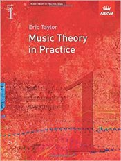 Music Theory in Practice : Grade 1  - Taylor, Eric