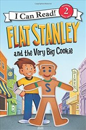 Flat Stanley and the Very Big Cookie  - Brown, Jeff