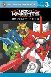 Power of Four (Tenkai Knights) - Snider, Brandon T.