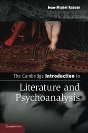 Cambridge Introduction to Literature and Psychoanalysis - Rabaté, Jean-michel