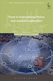 Trust in International Police and Justice Cooperation - Hufnagel, Saskia