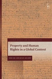 Property and Human Rights in a Global Context  - Xu, Ting