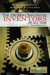 100 Most Influential Inventors of All Time - Curley, Robert
