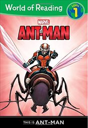 World of Reading: Ant-Man This Is Ant-Man: Level 1 (World of Reading Marvel) - Wyatt, Chris