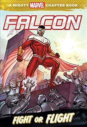 Falcon: Fight or Flight: A Mighty Marvel Chapter Book - Wyatt, Chris