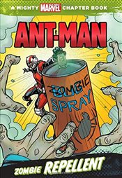 Ant-Man: Zombie Repellent (Mighty Marvel Chapter Books) - Marvel Book Group