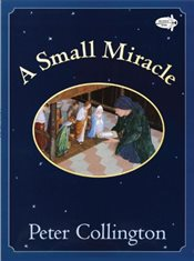 Small Miracle - Collington, Peter