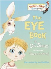 Eye Book (Bright & Early Board Books(tm)) - Dr. Seuss