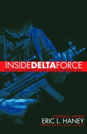 Inside Delta Force - Haney, Eric L.