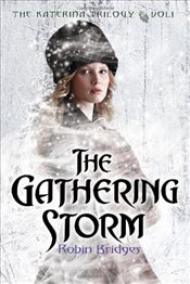 Gathering Storm (Katerina Trilogy) - Bridges, Robin