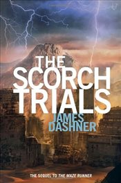 Scorch Trials : Maze Runner Trilogy 2 - Dashner, James