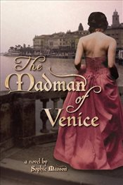 Madman of Venice - Masson, Sophie