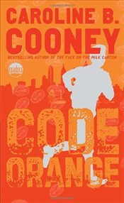 Code Orange (Readers Circle) - Cooney, Caroline B.